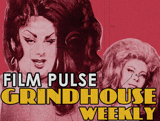 Grindhouse Weekly – 'Female Trouble'
