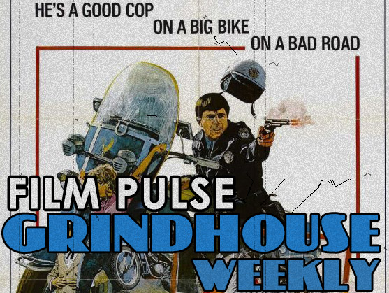 Grindhouse Weekly – 'Electra Glide in Blue'
