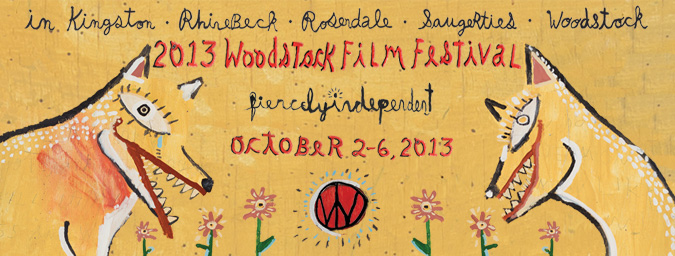2013 Woodstock Film Festival Lineup Announced